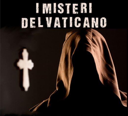 Troppi sono i segreti che ci nasconde il Vaticano... guarda il VIDEO e DIFFONDI!