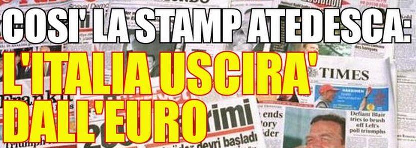 """La stampa tedesca tuona sull'Italia: """"Presto sarà costretta ad uscire dall'euro zona"""""""