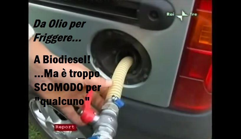 """Da Olio per Frittura a Biodiesel! Frontiera ancora lontana?Forse perché libera da Lobby.VIDEO """"Report"""""""