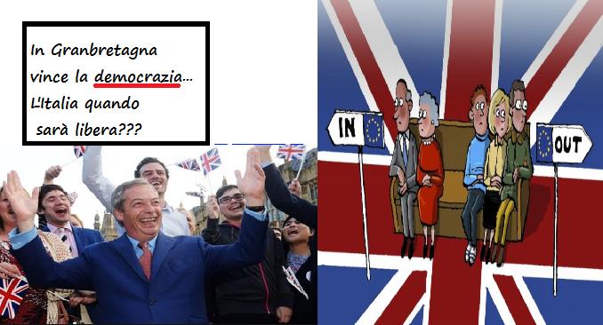 Brexit. In Granbretagna vince la Democrazia. Tutti abbiamo una via d'uscita! APRIAMO GLI OCCHI