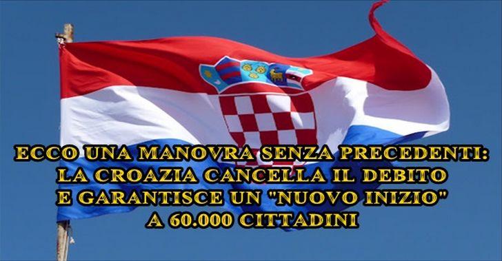 La Croazia cancella il DEBITO dei cittadini e rifiuta l'euro. Una manovra senza precedenti!NOI INVECE?!