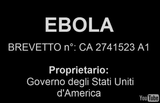 Si scrive Ebola ma si legge Business...E' un brevetto degli Usa!Le prove in questo VIDEO!!!