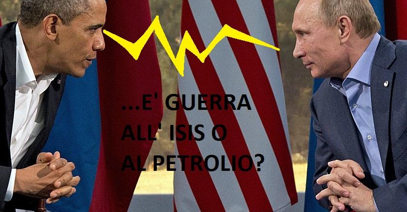 Obama,Putin e la fame di potere. Ma è la Guerra all' Isis o al Petrolio? Intanto la NATO sbaglia e abbatte ospedale.