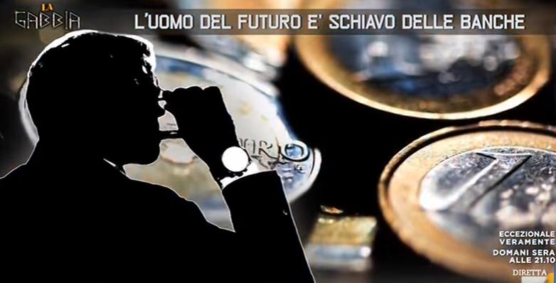 Cari Italiani STATE SERENI. L'uomo del futuro sarà schiavo delle banche. IL VIDEO