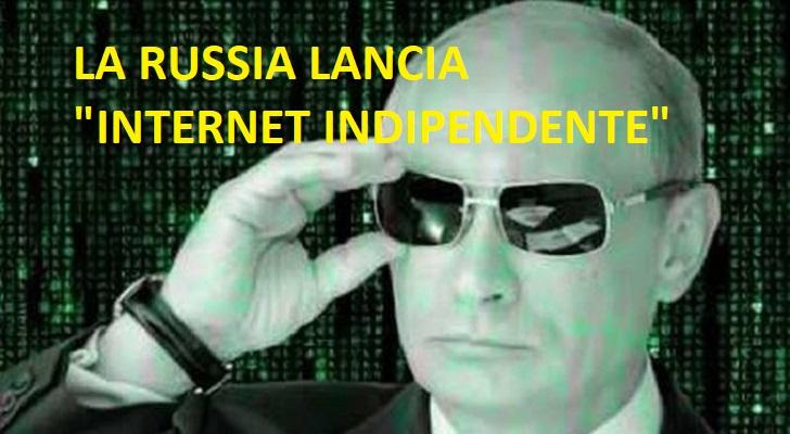"""La Russia lancia il nuovo """"Internet indipendente"""" libero dal N.W.O."""