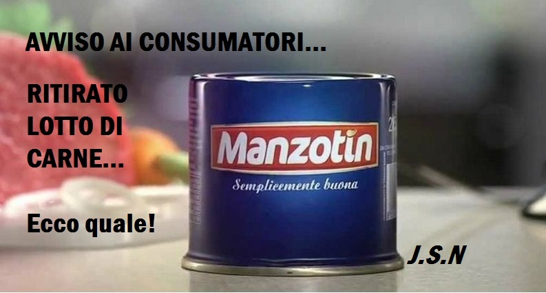 Ritirato dal mercato un lotto di carne MANZOTIN per sospetta NON conformità. Ecco quale lotto!