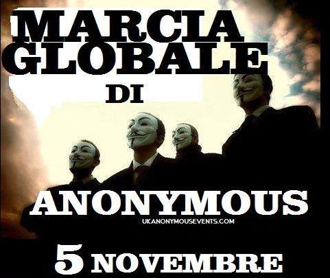 Anonymous...La marcia pacifica globale per LIBERTA'... Liberi dal sistema e dalla massa!