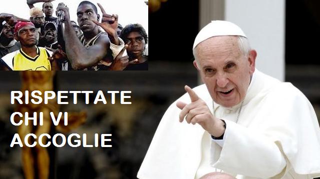 """Papa Francesco:""""Si all'accoglienza ma i migranti portino rispetto a chi li accoglie""""."""