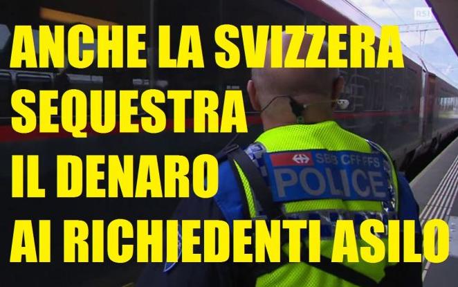 """Svizzera e Danimarca sequestrano beni a Richiedenti Asilo:""""Se vuoi che ti accogliamo,rinuncia a ciò che possiedi""""."""
