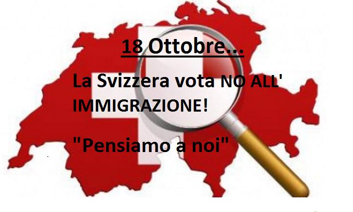 """La Svizzera Tuona: """"Prima i nostri"""". Alle elezione vince il NO all'immigrazione con l'Ultra Destra.Leggi"""