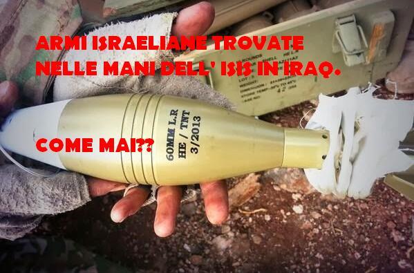 Trovano armi di fabbricazione israeliana nelle mani dell' Isis in Iraq.Come mai?I dettagli