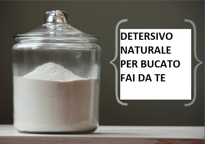 Come fare un detersivo naturale per il bucato (senza borace)