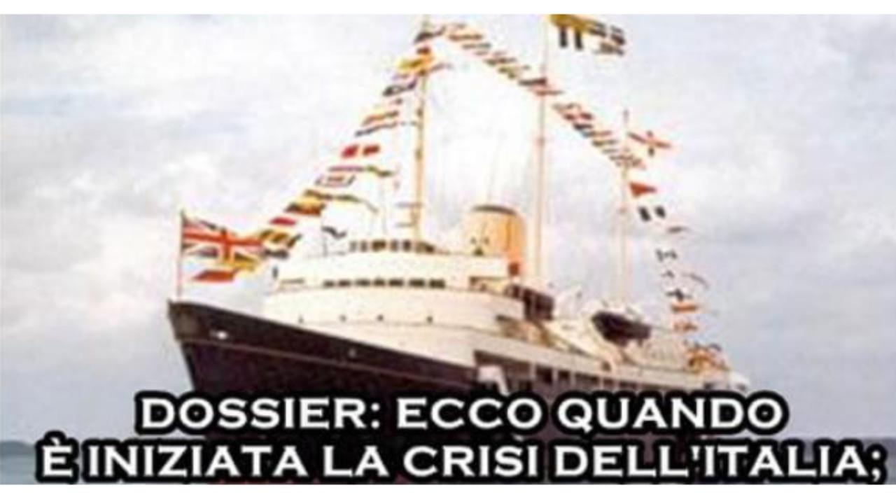 DOSSIER: Ecco quando è iniziata la crisi dell'italia: era il 1992 sul panfilo britannia