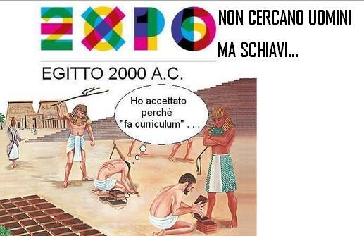 Dicono che i giovani rifiutano di lavorare all'Expo,ma non dicono che cercano schiavi!Ecco la verità