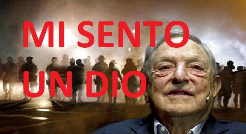 """George Soros:""""Io sono un Dio, ho creato tutto, controllo tutto"""""""