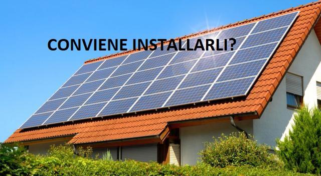 Energia solare: Installare i pannelli solari conviene! Ciò che devi sapere