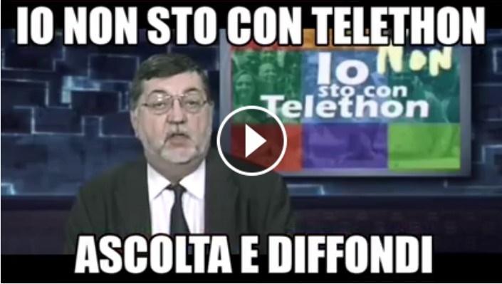 """""""Io non sto con Telethon"""".Ascolta e diffondi il videomessaggio che illumina di un noto giornalista, in diretta TV"""