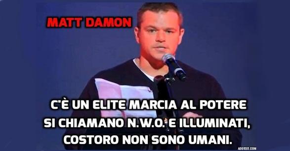 Matt Damon parla pubblicamente sul Nuovo Ordine Mondiale e degli Illuminati. IL VIDEO