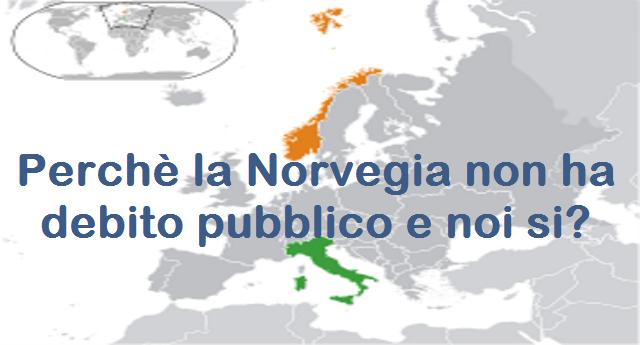 Debito pubblico: in Norvegia non c'è, da noi si. Ecco perchè