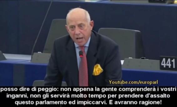 "Euro Deputato SHOCK:""Quando la gente si accorgerà di questi inganni vi impiccherà"""
