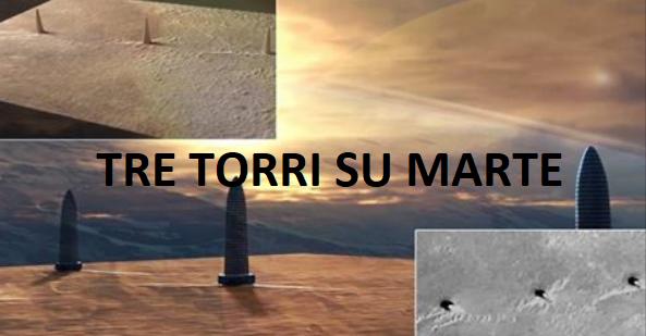 Marte: Scoperte tre torri. Fenomeno naturale o forme di vita intelligenti?