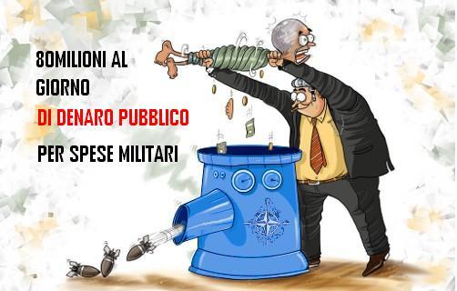 Lo sapevi che l'Italia spende 80milioni al giorno di denaro pubblico per spese militari?Ecco perchè