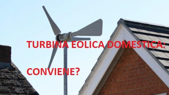 Turbina eolica sul tetto: conviene? Tutto quello che c'è da sapere