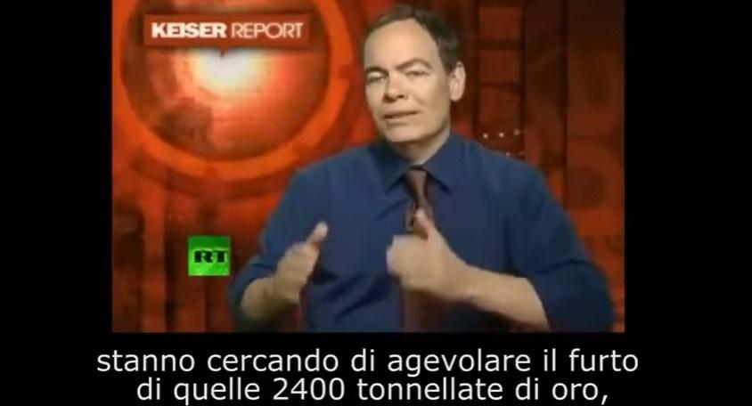 """""""VOGLIONO RUBARE L'ORO AGLI ITALIANI"""". Max Keiser svela la truffa in diretta tv. IL VIDEO"""