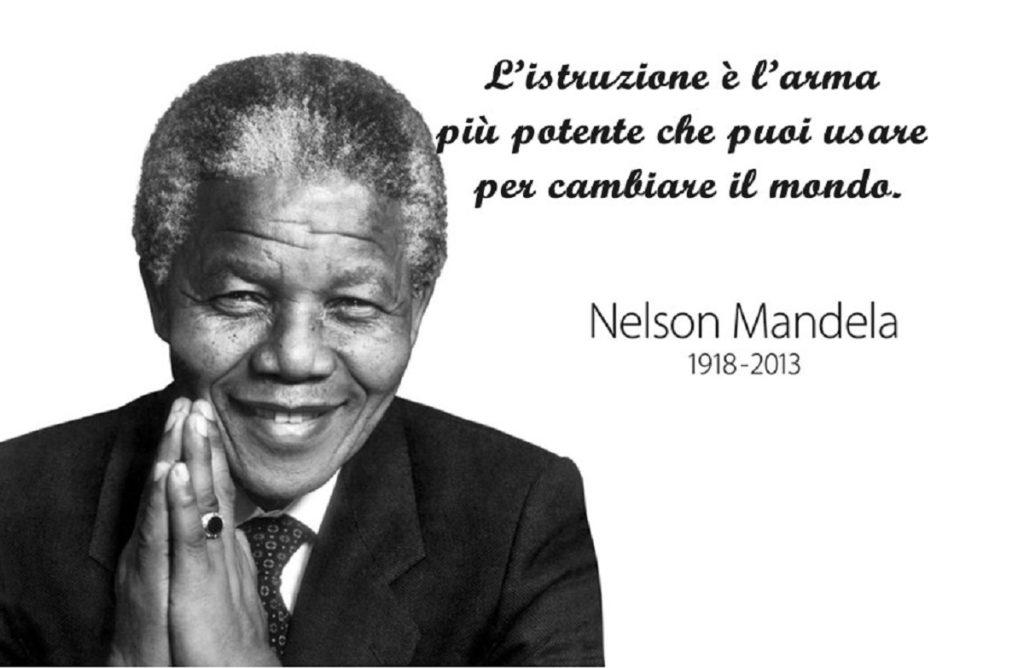 l'istruzione è l'arma più potente per cambiare inl mondo, Nelson Mandela