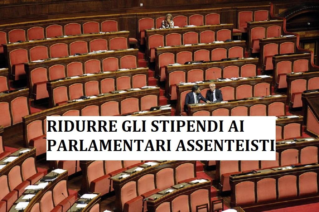 Perchè non ridurre lo stipendio (perlomeno) ai parlamentari assenteisti? La proposta